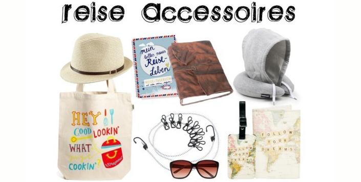 Reise Accessoires | Cool – fancy – praktisch