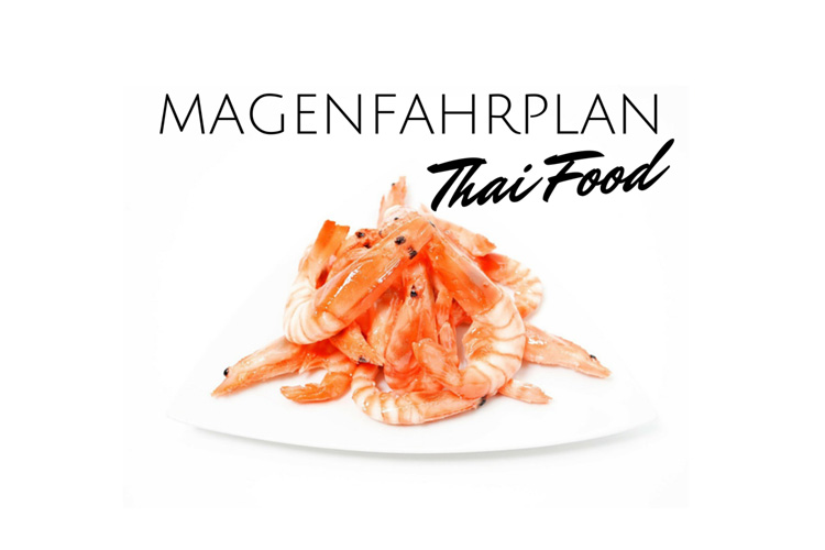 Best of Magenfahrplan: Thai Food!