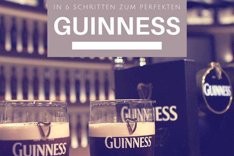 Guinness: In 6 Schritten zum perfekten Pint