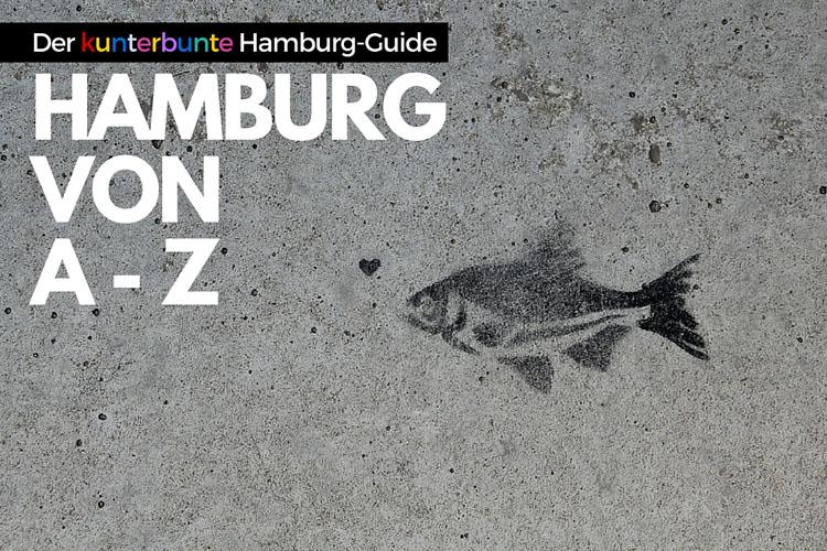 Hamburg Guide: Tipps von A-Z