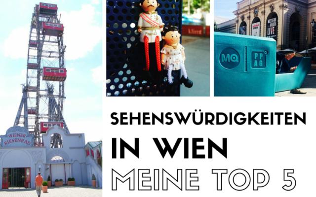 Meine Top 5 Sehenswürdigkeiten in Wien