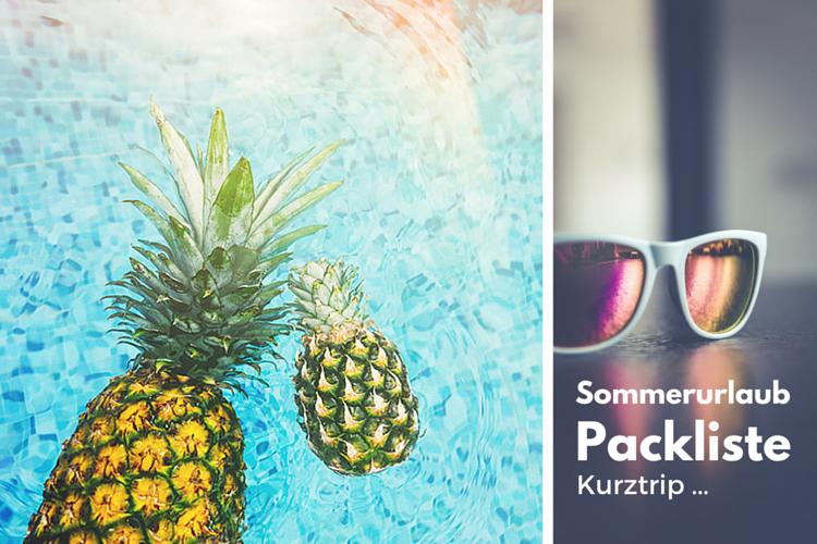 Packliste Sommerurlaub: Kurz mal ans Meer …